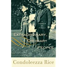 Extraordinary, Ordinary People: A Memoir of Family (English Edition)