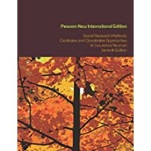 Social Research Methods: Pearson New International Edition: Qualitative and Quantitative Approaches (English Edition)