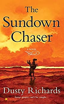 """The Sundown Chaser (Herschel Baker Book 3) (English Edition)"",作者:[Dusty Richards]"