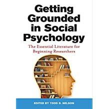 Getting Grounded in Social Psychology: The Essential Literature for Beginning Researchers (English Edition)