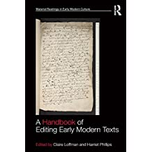A Handbook of Editing Early Modern Texts (Material Readings in Early Modern Culture) (English Edition)