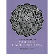 First Book of Modern Lace Knitting (Dover Knitting, Crochet, Tatting, Lace) (English Edition)