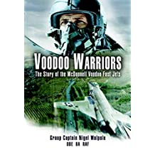 Voodoo Warriors: The Story of the McDonnell Voodoo Fast-Jets (English Edition)