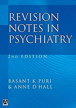 """""""Revision Notes in Psychiatry (English Edition)"""",作者:[Puri, Basant, Hall, Anne]"""