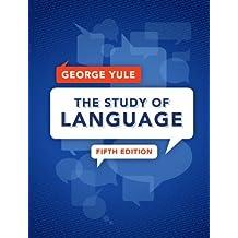 The Study of Language (English Edition)