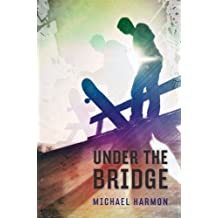 Under the Bridge (English Edition)