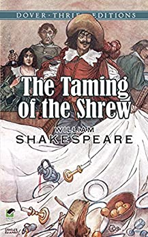 """""""The Taming of the Shrew (Dover Thrift Editions) (English Edition)"""",作者:[Shakespeare, William]"""
