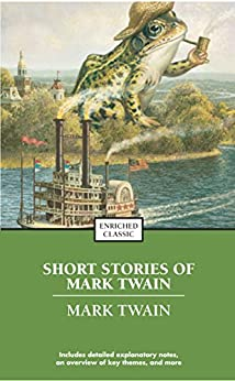 """The Best Short Works of Mark Twain (Enriched Classics) (English Edition)"",作者:[Twain, Mark]"