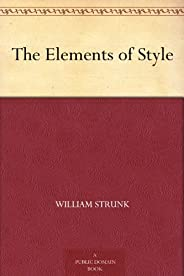The Elements of Style (English Edition)