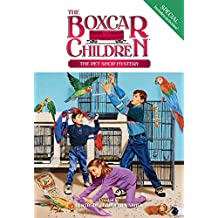 The Pet Shop Mystery (The Boxcar Children Special series Book 7) (English Edition)