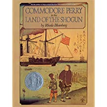 Commodore Perry in the Land of the Shogun (English Edition)