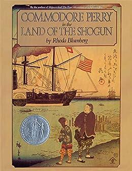 """Commodore Perry in the Land of the Shogun (English Edition)"",作者:[Rhoda Blumberg]"