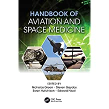 Handbook of Aviation and Space Medicine: First Edition (English Edition)