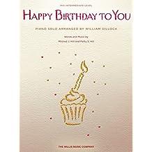 Happy Birthday to You Sheet Music: Mid-Intermediate Level (English Edition)