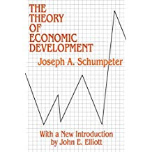 Theory of Economic Development (Social Science Classics Series Book 46) (English Edition)