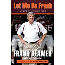 Let Me Be Frank: My Life at Virginia Tech (English Edition)