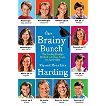 The Brainy Bunch: The Harding Family's Method to College Ready by Age Twelve (English Edition)