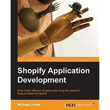 Shopify Application Development (English Edition)