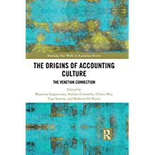 The Origins of Accounting Culture: The Venetian Connection (Routledge New Works in Accounting History) (English Edition)