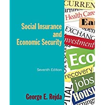 Social Insurance and Economic Security (English Edition)