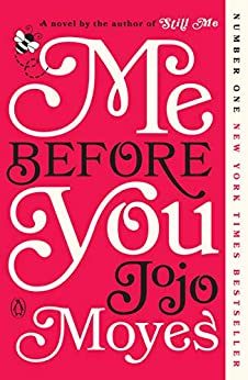 """Me Before You: A Novel (Me Before You Trilogy Book 1) (English Edition)"",作者:[Jojo Moyes]"