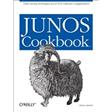 JUNOS Cookbook: Time-Saving Techniques for JUNOS Software Configuration (Cookbooks (O'Reilly)) (English Edition)