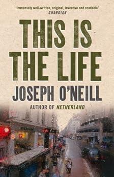 """This is the Life (English Edition)"",作者:[O'Neill, Joseph]"