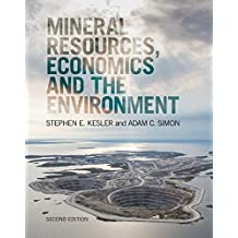 Mineral Resources, Economics and the Environment (English Edition)
