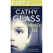 Nobody's Son: Part 2 of 3: All Alex ever wanted was a family of his own (English Edition)