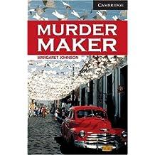 Murder Maker Level 6 (Cambridge English Readers) (English Edition)