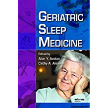 Geriatric Sleep Medicine (Sleep Disorders Book 6) (English Edition)