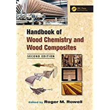 Handbook of Wood Chemistry and Wood Composites (English Edition)