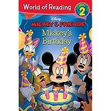 Mickey & Friends:  Mickey's Birthday: Level 2 (World of Reading (eBook)) (English Edition)
