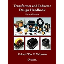Transformer and Inductor Design Handbook (Electrical and Computer Engineering) (English Edition)