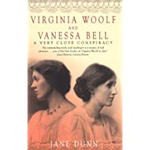Virginia Woolf And Vanessa Bell: A Very Close Conspiracy (English Edition)