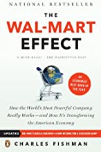 The Wal-Mart Effect: How the World's Most Powerful Company Really Works--and How It's Transforming the American Economy: H...
