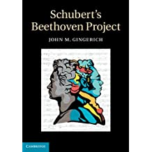 Schubert's Beethoven Project (English Edition)