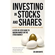 Investing in Stocks and Shares, 9th Edition: A step-by-step guide to making money on the stock market (A How to Book) (English Edition)