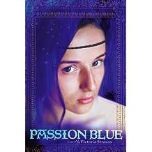 Passion Blue (A Passion Blue Novel) (English Edition)