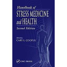 Handbook of Stress Medicine and Health (English Edition)