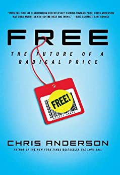 """""""Free: The Future of a Radical Price (English Edition)"""",作者:[Chris Anderson]"""