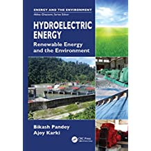 Hydroelectric Energy: Renewable Energy and the Environment (English Edition)
