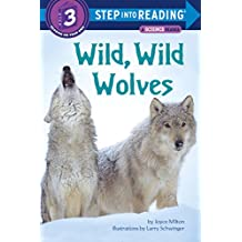 Wild, Wild Wolves (Step into Reading) (English Edition)