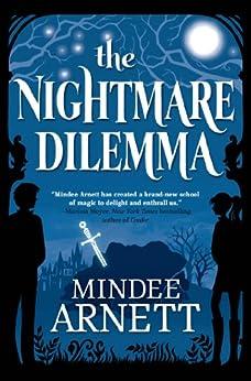 """The Nightmare Dilemma (Arkwell Academy Book 2) (English Edition)"",作者:[Arnett, Mindee]"
