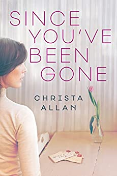 """Since You've Been Gone (English Edition)"",作者:[Allan, Christa]"