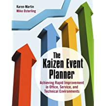 The Kaizen Event Planner: Achieving Rapid Improvement in Office, Service, and Technical Environments (English Edition)