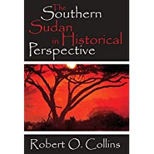The Southern Sudan in Historical Perspective (English Edition)
