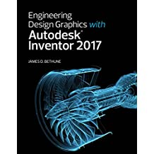 Engineering Design Graphics with Autodesk Inventor 2017 (2-download) (English Edition)