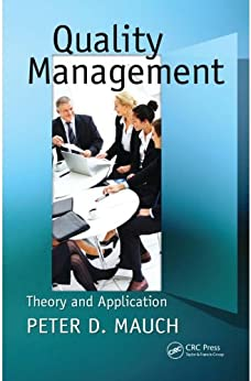 """""""Quality Management: Theory and Application (English Edition)"""",作者:[Mauch, Peter D.]"""