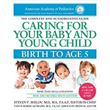 Caring for Your Baby and Young Child: Birth to Age 5 (English Edition)